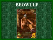BEOWULF Anglo-Saxon Period The Anglo-Saxon period is the