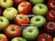 Apple quality…. Marta Popielarz Food Science Department Quality