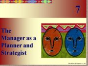 The Manager as a Planner and Strategist 7