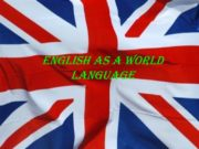 English as a world language The domination of