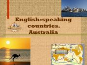 English-speaking countries. Australia Geography The continent of Australia,