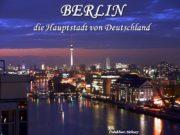 BERLIN die Hauptstadt von Deutschland Polukhov Aleksey Was
