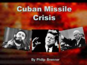 Cuban Missile Crisis By Philip Brenner CIA Briefing