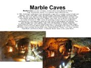 Marble Caves Marble Caves is a cave in