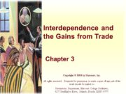 Interdependence and the Gains from Trade Chapter 3