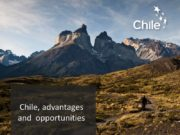 Chile, advantages and opportunities About Chile Chile, land