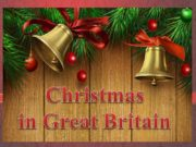 Christmas in Great Britain The 25th of December