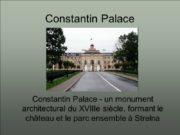 Constantin Palace Constantin Palace — un monument architectural
