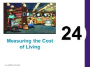 24 Measuring the Cost of Living Measuring the
