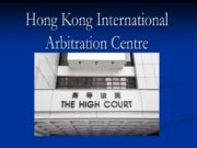 Hong Kong International Arbitration Centre Hong Kong International