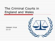 The Criminal Courts in England and Wales Karaseni