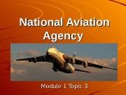 Презентация 3 Нац авиац агенц