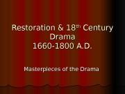 Restoration & 18 thth  Century Drama 1660