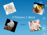 4 Pictures 1 Word Medium  BOW