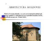. ARHITECTURA MOLDOVEI Până la formarea statală –