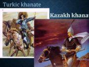 Turkic khanate Kazakh khanat The Turkic Khaganate