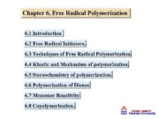 Chapter 6 Free Radical Polymerization 6 1 Introduction