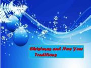 Christmas and New Year Traditions December 25