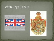British Royal Family  Consideration of the relevance