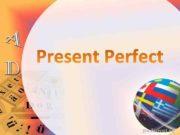 Время Present Perfect обозначает действие которое завершилось к