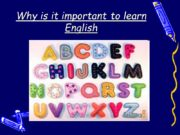 Why is it important to learn English English
