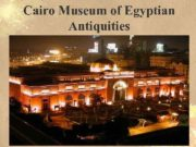 Cairo Museum of Egyptian Antiquities The Museum