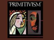 Примитивизм — лат первый самый ранний