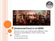 JOURNALISM FACULTY OF UDSU Made by creative team