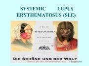 SYSTEMIC LUPUS ERYTHEMATOSUS (SLE) 8 December 2017 DEFINITION
