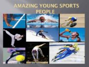 AMAZING YOUNG SPORTS PEOPLE The author Mandy