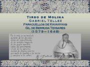 Tirso de Molina Gabriel Tellez Paracuellos de Kavanyans