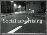 Social advertising Social advertising-социальная реклама Non-commercial advertising- некоммерческая