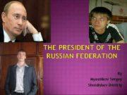 THE PRESIDENT OF THE RUSSIAN FEDERATION Bу Myasnikov