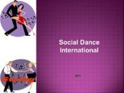 Social Dance International 2011 Кто мы Social Dance