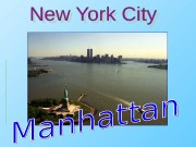 New York City  is a city in