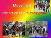 Movement Live action role-playing game A live
