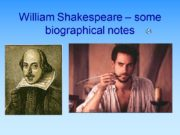 William Shakespeare – some biographical notes The early