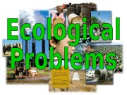 Ecology  is the scientific study of the