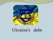 Ukraine s debt Ukraine s government bonds tumbled to