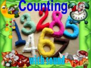 Counting with sound COUNTING FROM ZERO TO TEN