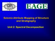Seismic Attribute Mapping of Structure and Stratigraphy Unit