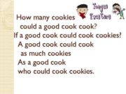 How many cookies could a good cook If