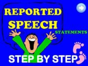 REPORTED SPEECH STATEMENTS STEP BY STEP This