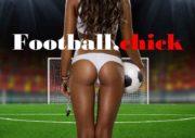 Football chick Цель Проекта Поддержка Чемпионата Мира