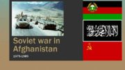 Soviet war in Afghanistan 1979 -1989 The