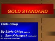 GOLD STANDARD Table Setup By Silvio Ghigo Maitre d