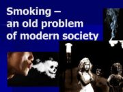 Smoking an old problem of modern society