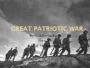 GREAT PATRIOTIC WAR By Sidichenko Egor Form 8