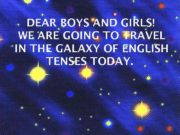 DEAR BOYS AND GIRLS WE ARE GOING TO