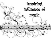 Inspiring influence of music How music helps